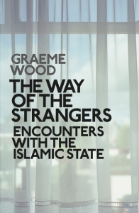 graeme-wood-the-way-of-strangers