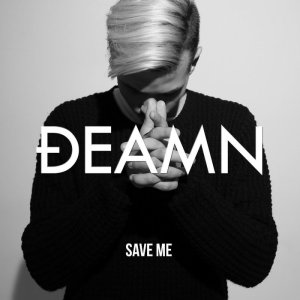 Save Me DEAMN