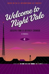 Welcome to the night vale