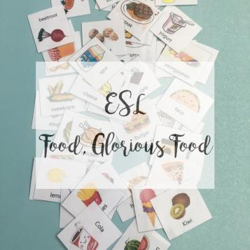 ESL - Food, Glorious Food