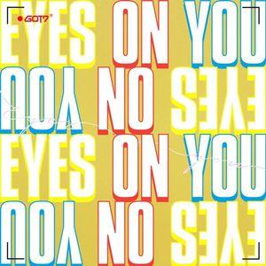 got7 eyes on you