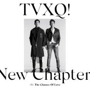 TVXQ new chapter the chance of love