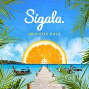 Sigala Brigher Days